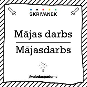 """Skrivanek Baltic valodas padoms """"darbs"""" pret """"Mājasdarbs"""""""