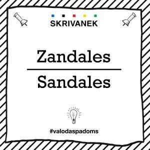 """Skrivanek Baltic valodas padoms """"Zandales"""" pret """"Sandales"""""""