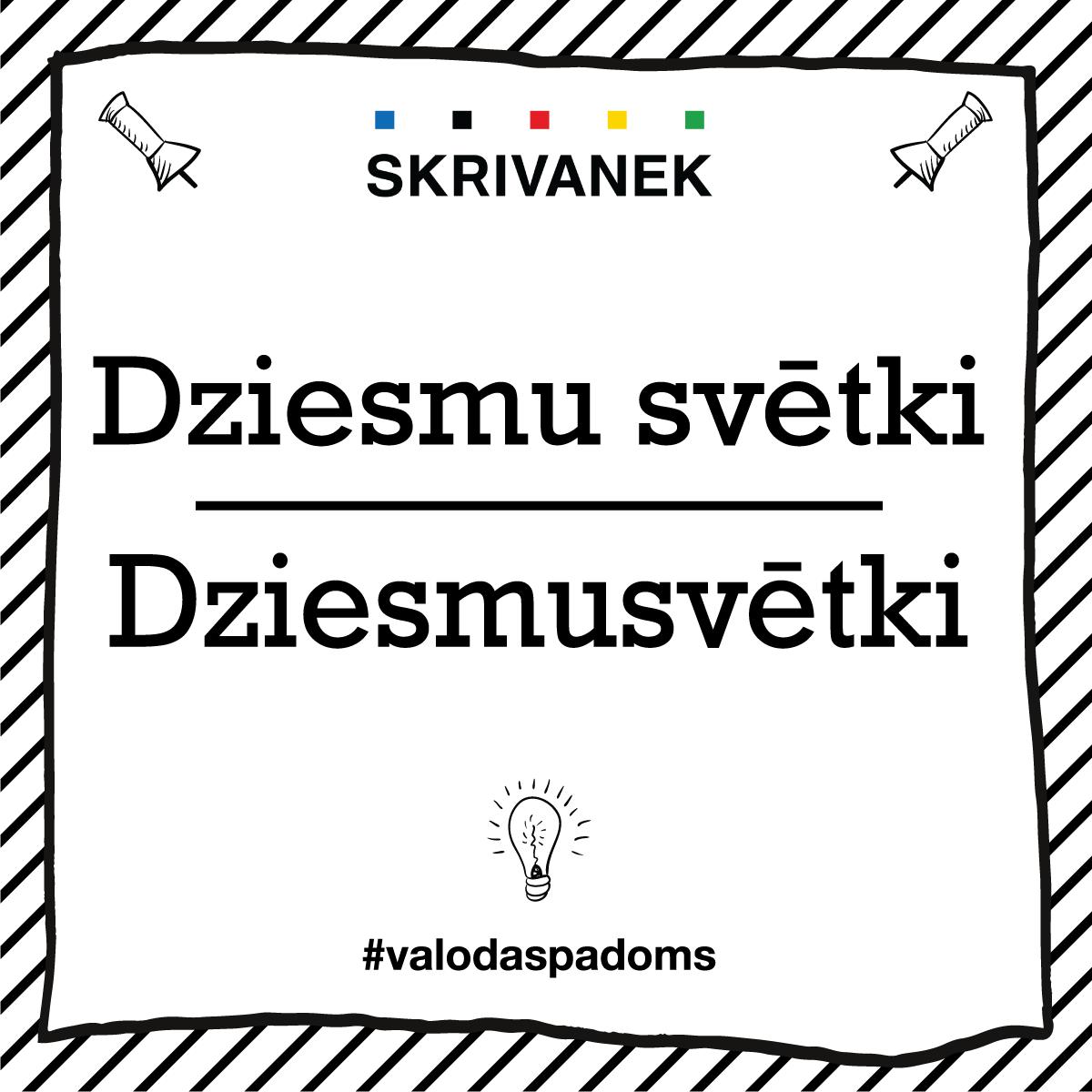 """Skrivanek Baltic valodas padoms """"Dziesmu svētki"""" pret """"Dziesmusvēki"""""""