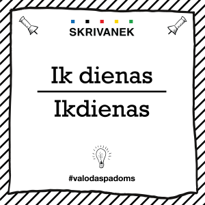 """Skrivanek Baltic valodas padoms """"Ik dienas"""" pret """"Ikdienas"""""""