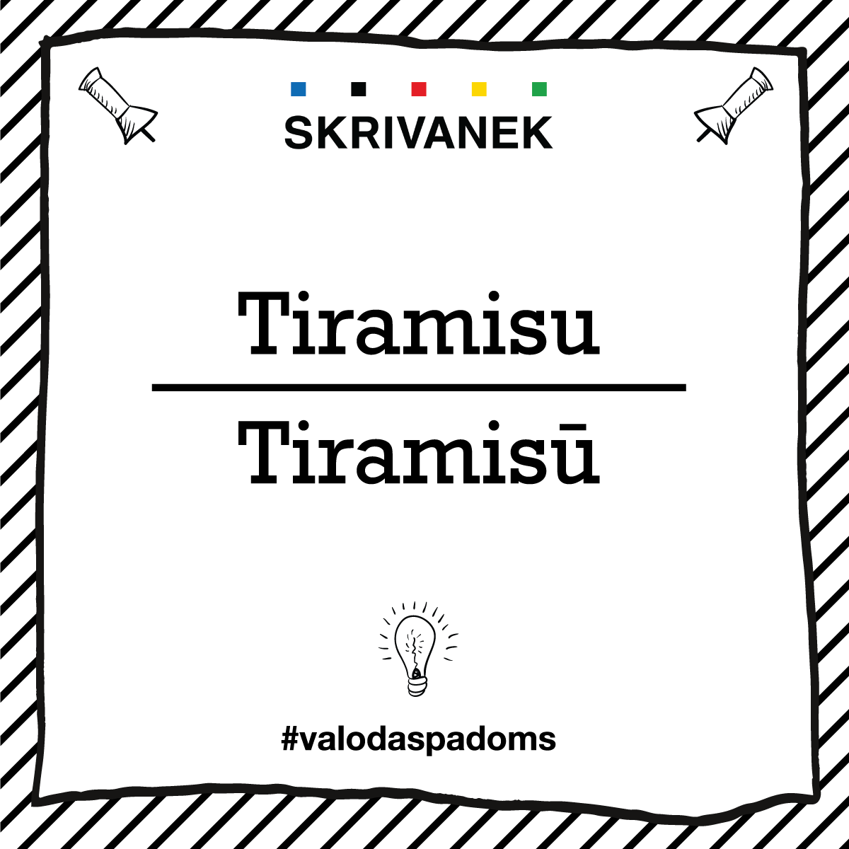 "Skrivanek Baltic valodas padoms ""Tiramisu"" pret ""Tiramisū"""