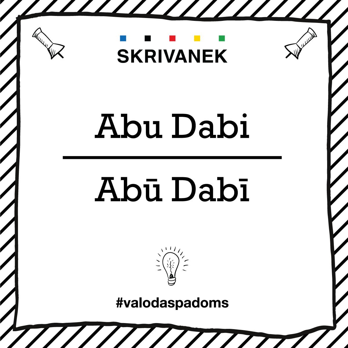 """Skrivanek Baltic valodas padoms """"Abu Dabi"""" pret """"Abū Dabī"""""""