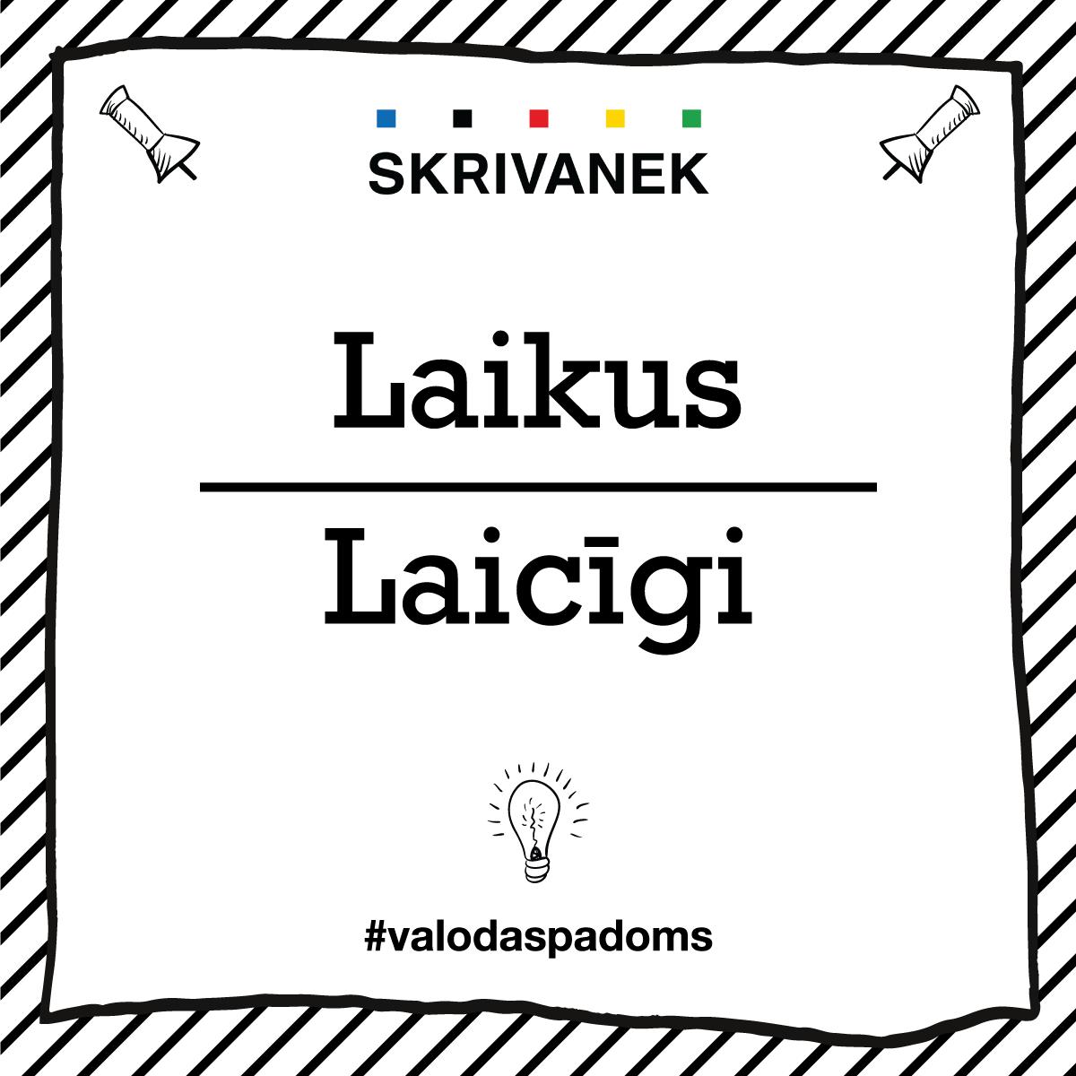 "Skrivanek Baltic valodas padoms ""Laikus"" pret ""Laicīgi"""