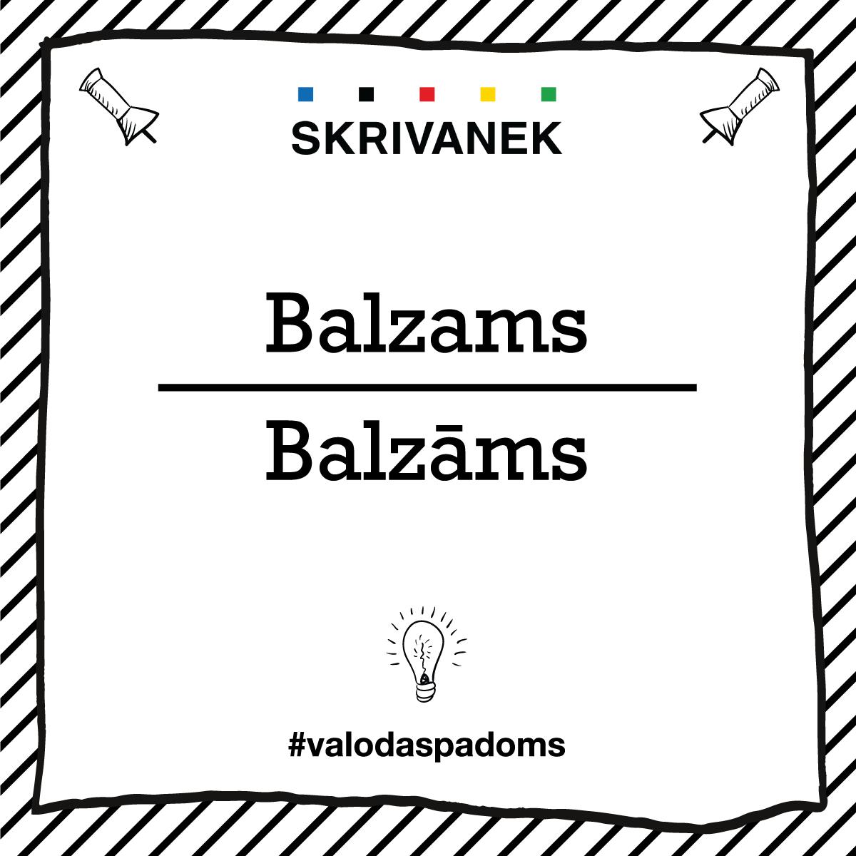 "Skrivanek Baltic valodas padoms ""Balzams"" pret ""Balzāms"""