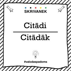 """Skrivanek Baltic valodas padoms """"Citādi"""" pret """"Citādāk"""""""