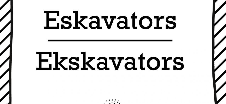 """Skrivanek Baltic valodas padoms """"Eskavators"""" pret """"Ekskavators"""""""