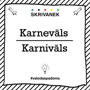 """Skrivanek Baltic valodas padoms """"Karnevāls"""" pret """"Karnivāls"""""""