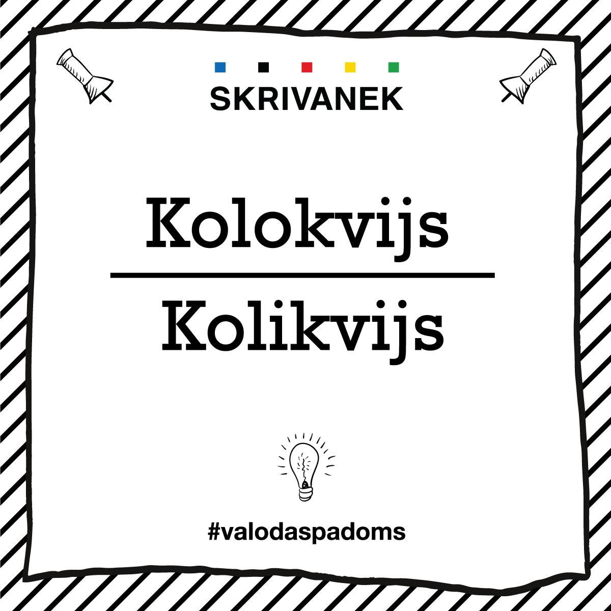"""Skrivanek Baltic valodas padoms """"Kolokvijs"""" pret """"Kolikvijs"""