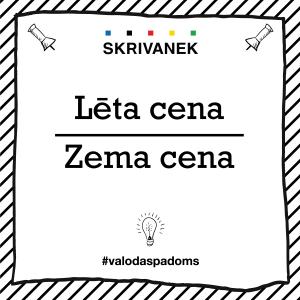 """Skrivanek Baltic valodas padoms """"Lēta cena"""" pret """"Zema cena"""""""