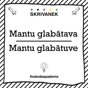"""Skrivanek Baltic valodas padoms """"Mantu glabātava"""" pret """"Mantu glabātuve"""""""