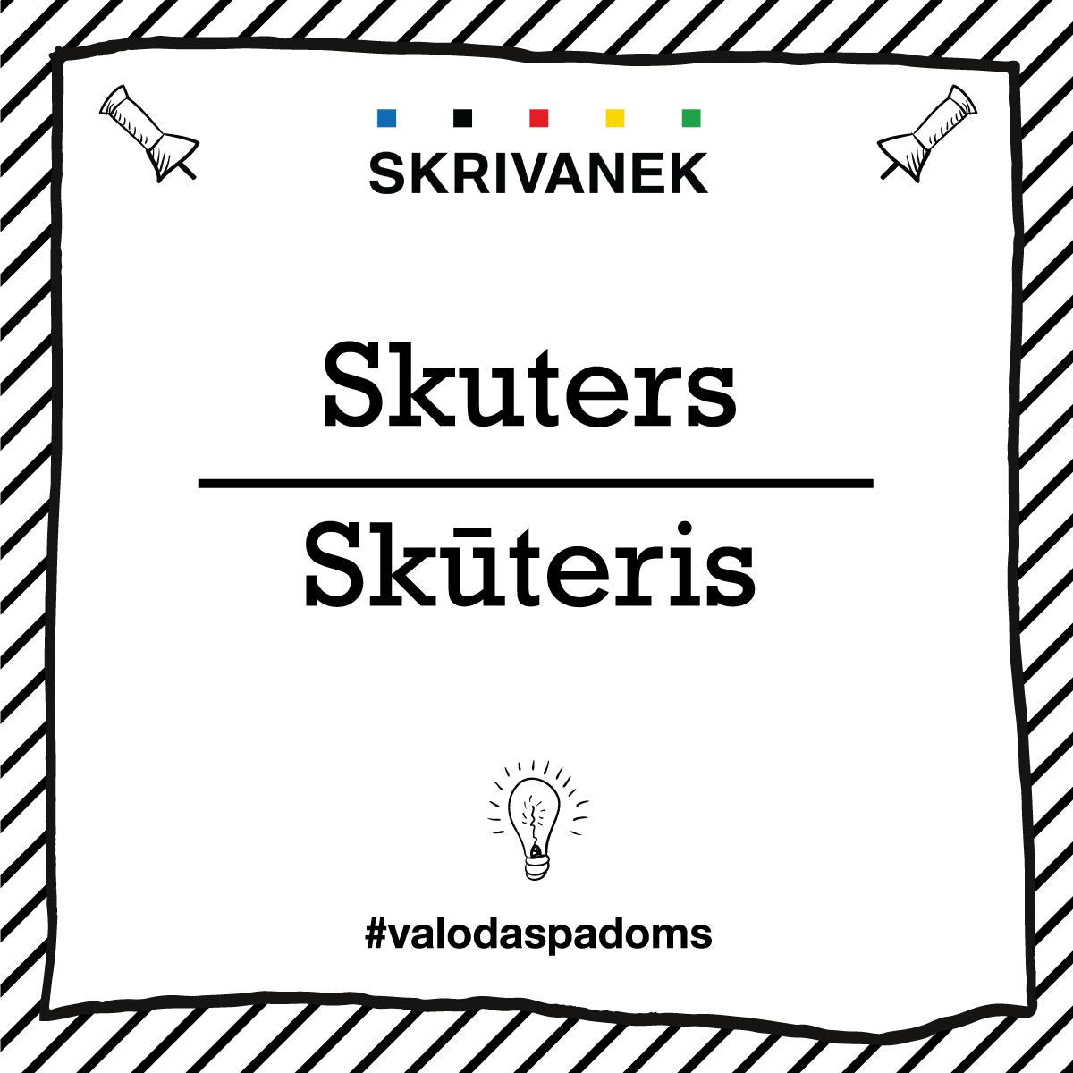 """Skrivanek Baltic valodas padoms """"Skuters"""" pret """"Skūteris"""""""