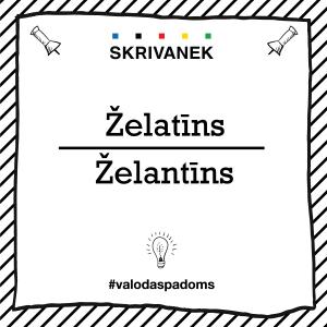 "Skrivanek Baltic valodas padoms ""Želatīns"" pret ""Želantīns"""