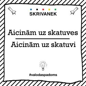"""Skrivanek Baltic valodas padoms """"aicinām uz skatuves"""" pret """"aicinām uz skatuvi"""""""