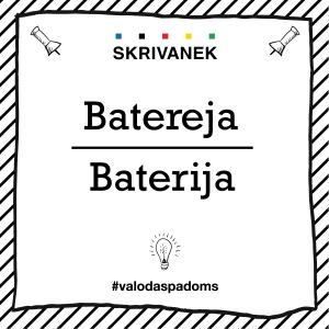 "Skrivanek Baltic valodas padoms ""Batereja"" pret ""Baterija"""