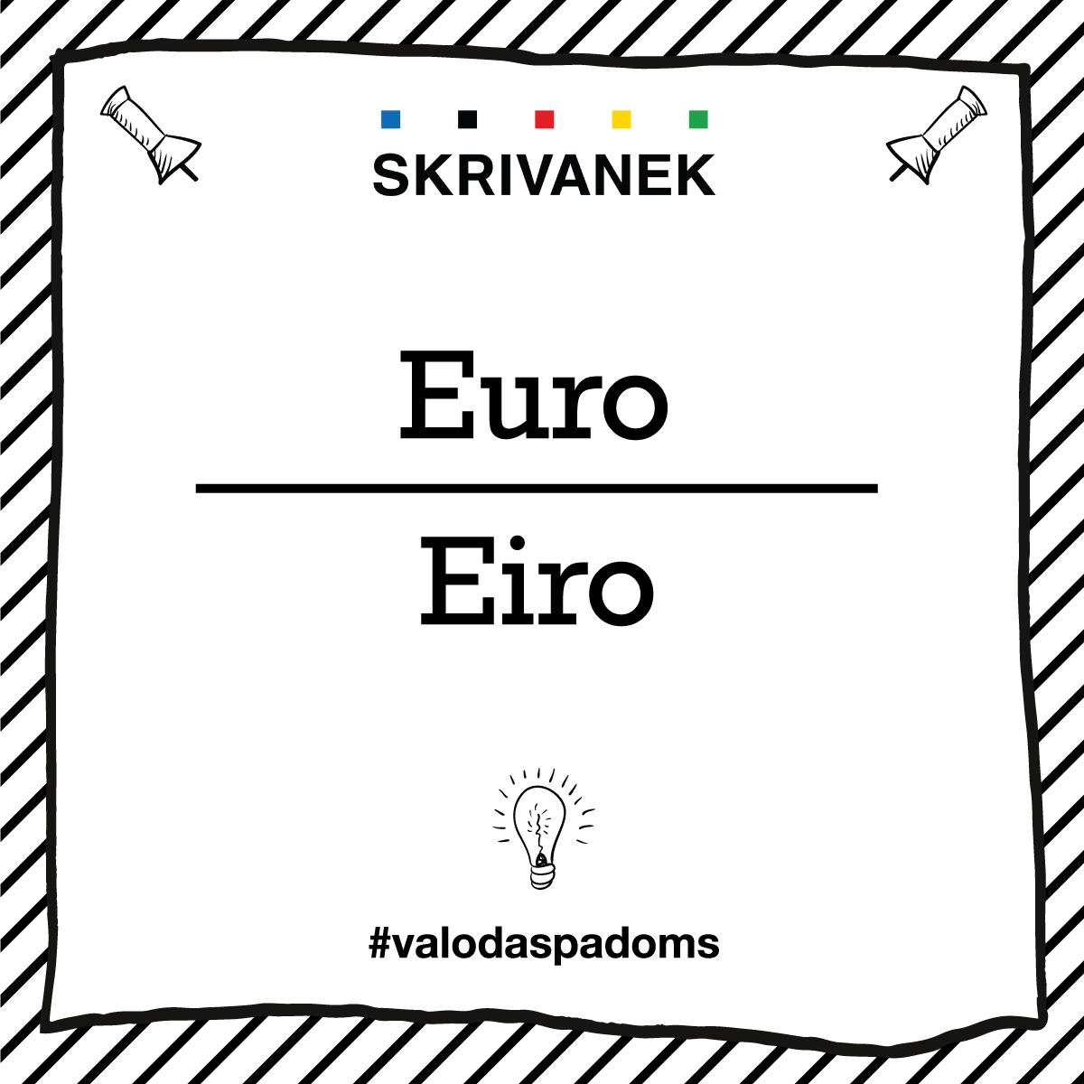 "Skrivanek Baltic valodas padoms ""Euro"" pret ""Eiro"""