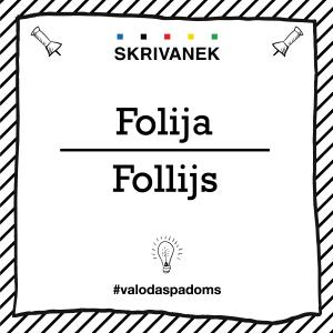 """Skrivanek Baltic valodas padoms """"Folija"""" pret """"Follijs"""""""