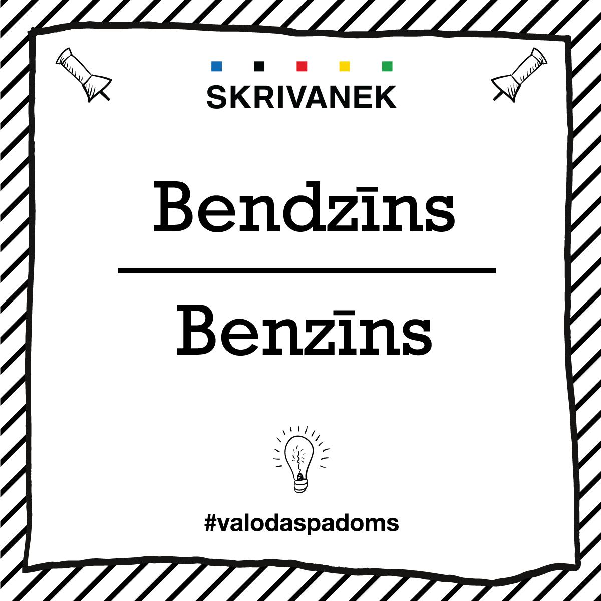 "Skrivanek Baltic valodas padoms ""bendzīns"" pret ""benzīns"""