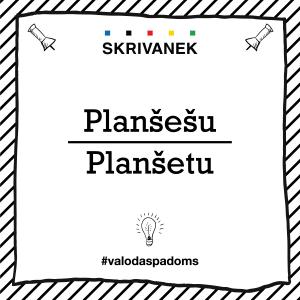 """Skrivanek Baltic valodas padoms """"planšetu"""" pret """"planšešu"""""""