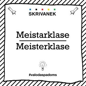 "Skrivanek Baltic valodas padoms ""meistarklase"" pret ""meisterklase"""