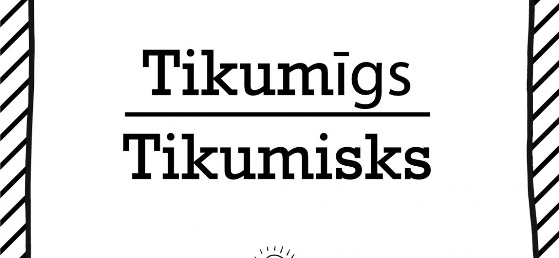 """Skrivanek Baltic valodas padoms """"tikumisks"""" pret """"tikumīgs"""""""