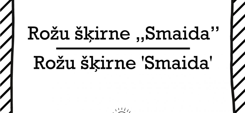 """Skrivanek Baltic valodas padoms """"rožu šķirne """"Smaida"""""""" pret """"rožu šķirne 'Smaida'"""""""