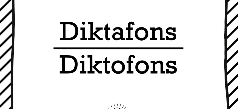 "Skrivanek Baltic valodas padoms ""diktafons"" pret ""diktofons"""