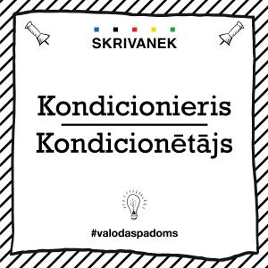 """Skrivanek Baltic valodas padoms """"Kondicionieris"""" pret """"Kondicionētājs"""""""