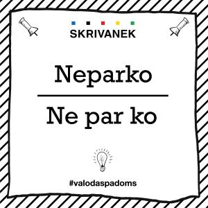 """Skrivanek Baltic valodas padoms """"Neparko"""" pret """"Ne par ko"""""""